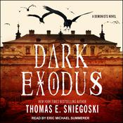 Dark Exodus by  Thomas E. Sniegoski audiobook