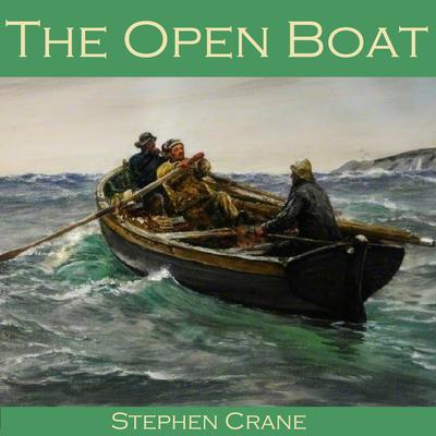 The Open Boat by Stephen Crane audiobook