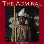 The Admiral by  O. Henry audiobook