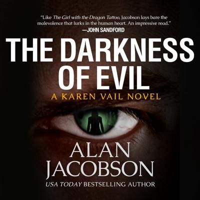 The Darkness of Evil by Alan Jacobson audiobook