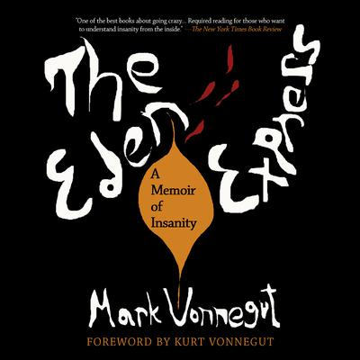 The Eden Express by Mark Vonnegut audiobook