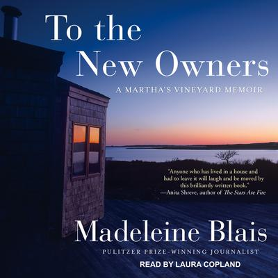 To the New Owners by Madeleine Blais audiobook