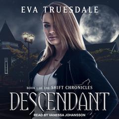 Descendant by Eva Truesdale audiobook