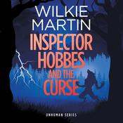 Inspector Hobbes and the Curse by  Wilkie Martin audiobook