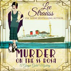 Murder on the SS Rosa by Lee Strauss audiobook