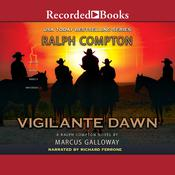 Vigilante Dawn by  Marcus Galloway audiobook
