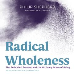 Radical Wholeness