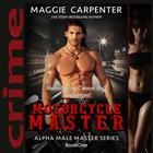 Motorcycle Master by Maggie Carpenter