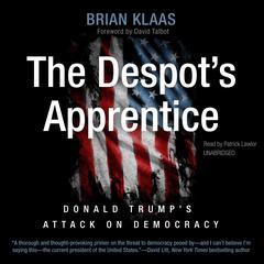 The Despot's Apprentice by Brian Klaas audiobook
