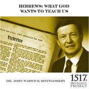 Hebrews by  Dr. John Warwick Montgomery audiobook