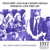 Pinochet And War Crimes Trials by  Dr. John Warwick Montgomery audiobook