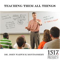 Teaching Them All Things by John Warwick Montgomery audiobook