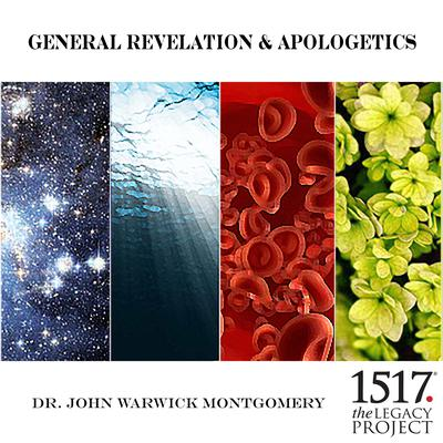 General Revelation and Apologetics by John Warwick Montgomery audiobook