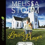 Love's Prayer by  Melissa Storm audiobook