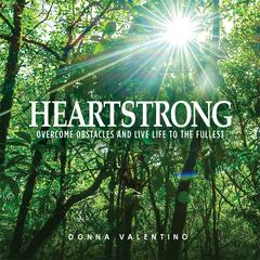 Heartstrong by Donna Valentino audiobook