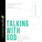 Talking with God by  Adam Weber audiobook