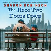 The Hero Two Doors Down by  Sharon Robinson audiobook