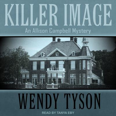 Killer Image by Wendy Tyson audiobook
