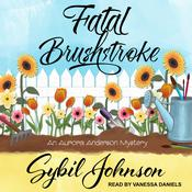 Fatal Brushstroke by  Sybil Johnson audiobook