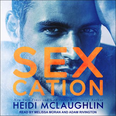 Sexcation by Heidi McLaughlin audiobook