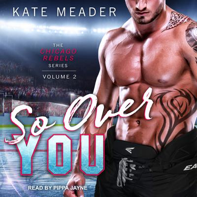 So Over You by Kate Meader audiobook