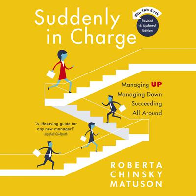 Suddenly in Charge 2E by Roberta Chinsky Matuson audiobook