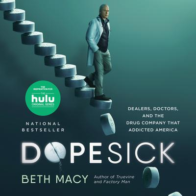 Dopesick by Beth Macy audiobook