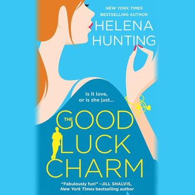 The Good Luck Charm by Helena Hunting audiobook