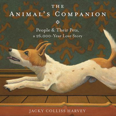 The Animal's Companion by Jacky Colliss Harvey audiobook