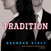 Tradition by  Brendan Kiely audiobook