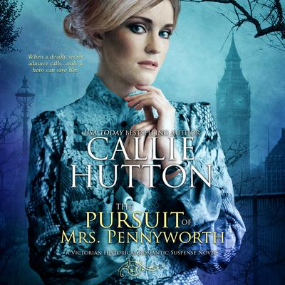 The Pursuit of Miss Pennyworth by Callie Hutton audiobook