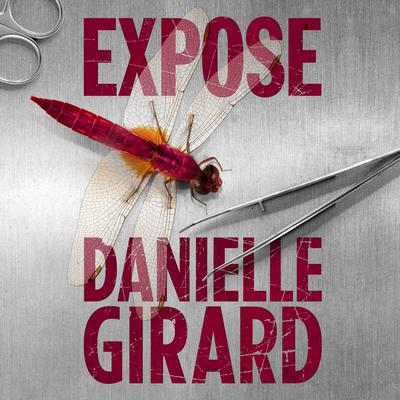 Expose by Danielle Girard audiobook