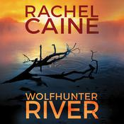Wolfhunter River by  Rachel Caine audiobook