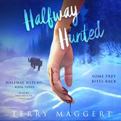 Halfway Hunted by  Terry Maggert audiobook