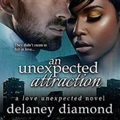 An Unexpected Attraction by  Delaney Diamond audiobook