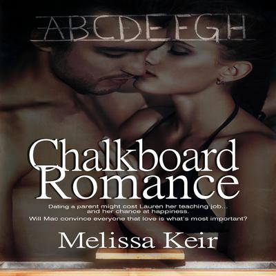 Chalkboard Romance by Melissa Keir audiobook