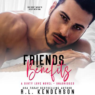 Dirty by R. L. Kenderson audiobook