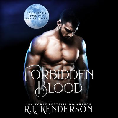 Forbidden Blood by R. L. Kenderson audiobook
