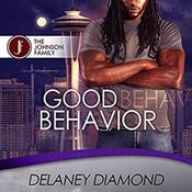 Good Behavior by  Delaney Diamond audiobook