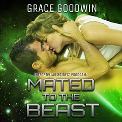 Mated to the Beast by Grace Goodwin audiobook