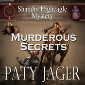 Murderous Secrets by  Paty Jager audiobook