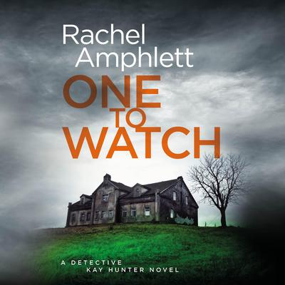 One to Watch by Rachel Amphlett audiobook