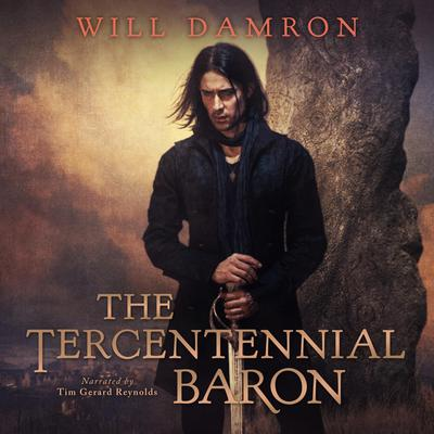 The Tercentennial Baron by Will Damron audiobook