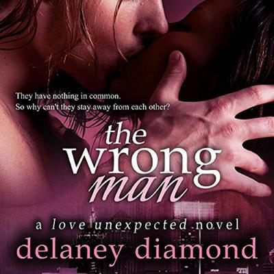 The Wrong Man by Delaney Diamond audiobook