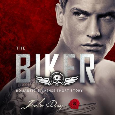 The Biker by Jolie Day audiobook