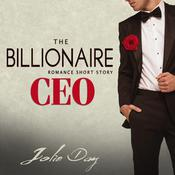 The Billionaire CEO by  Jolie Day audiobook
