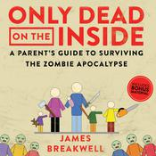 Only Dead on the Inside by  James Breakwell audiobook