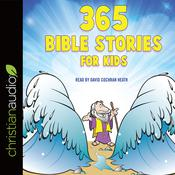 365 Bible Stories for Kids by  Daniel Partner audiobook