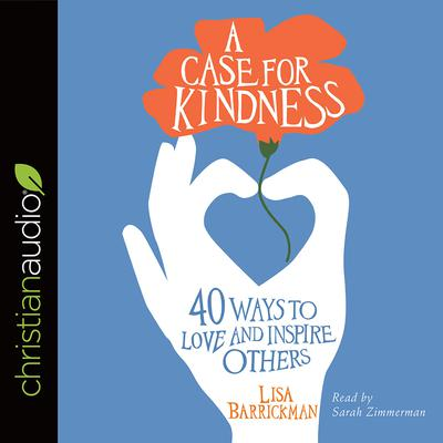 A Case for Kindness by Lisa Barrickman audiobook