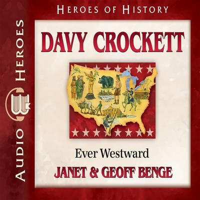 Davy Crockett by Janet Benge audiobook